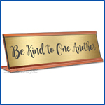 Funny Desk Name Plate Be Kind to One Another Gold