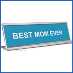 Funny Blue Desk Name Plate, Best Mom Ever Mother's Day Gift, Mother's Day Gift