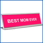 Funny Hot Pink Desk Name Plate, Best Mom Ever Mother's Day Gift, Mother's Day Gift