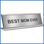 Funny Silver Desk Name Plate, Best Mom Ever Mother's Day Gift, Mother's Day Gift