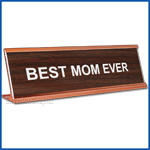 Funny Walnut Desk Name Plate, Best Mom Ever Mother's Day Gift, Mother's Day Gift