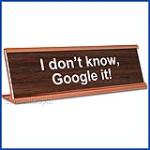 Funny Desk Name Plate Google It Walnut