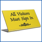 Free Standing table top desk sign All Visitors Must Sign In